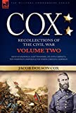 Cox: Personal Recollections of the Civil War-Siege of Knoxville, East Tennessee, Atlanta Campaign, the Nashville Campaign & the North Carolina Campaign - Volume 2 by Jacob Dolson Cox (2007-05-22)