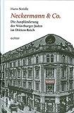 Neckermann & Co.: Die Ausplünderung der Würzburger Juden im Dritten Reich