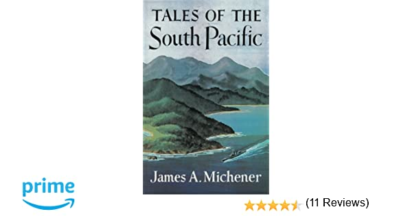 Tales Of The South Pacific Amazoncouk James A Michener Sam - Tales of the south pacific
