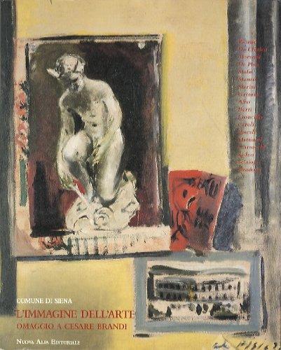 L'immagine dell'arte. Omaggio a Cesare Brandi