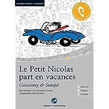 Le Petit Nicolas part en vacances - Interaktives Hörbuch Französisch: Das Hörbuch zum Sprachen lernen mit ausgewählten Kurzgeschichten