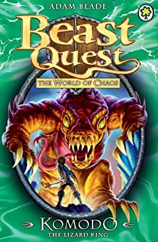 Beast Quest: Komodo the Lizard King: Series 6 Book 1 von [Blade, Adam]