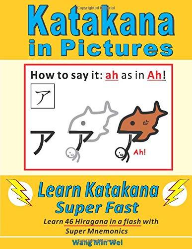 Katakana in Pictures: Learn Katakana Super Fast por Min Wei Wang