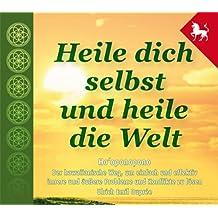 Heile dich selbst und heile die Welt - Hooponopono - 3 Stunden-Hörbuch als Audio auf 3 CDs