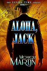 Aloha, Jack: An Out of Time Novel (Saving Time, Book 2)