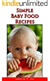 Simple Baby Food Recipes (English Edition)