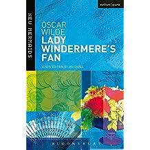 """""""Lady Windermere's Fan"""" (New Mermaids)"""