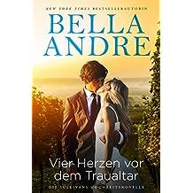 Vier Herzen vor dem Traualtar (Die Sullivans Hochzeitsnovelle) (German Edition)