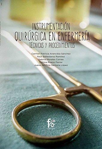 INSTRUMENTACIÓN QUIRÚRGICA EN ENFERMERÍA.: TÉCNICAS Y PROCEDIMIENTOS (CIENCIAS SANITARIAS)