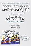Telecharger Livres Problemes corriges de mathematiques poses aux concours HEC ESSEC ECRICOME ESC Option technologique (PDF,EPUB,MOBI) gratuits en Francaise