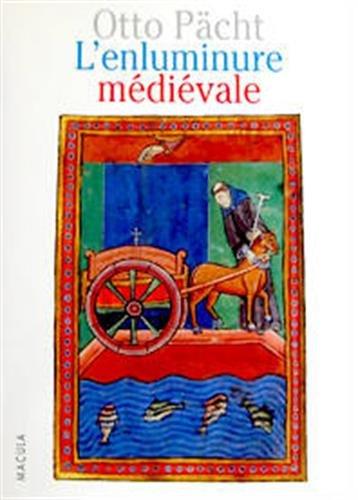 Enluminure médiévale. Une introduction par Otto Pacht