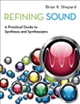 Refining Sound: A Practical Guide to...