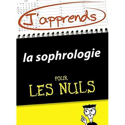 J'apprends la sophrologie pour les Nuls