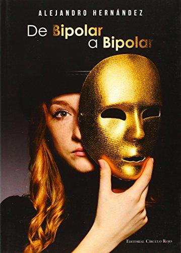 Portada del libro De bipolar a bipolar