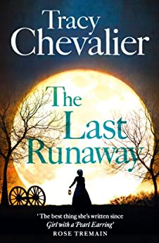 The Last Runaway by [Chevalier, Tracy]