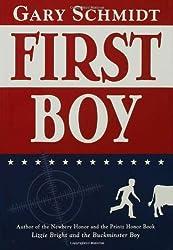 First Boy by Gary Schmidt (2005-10-01)