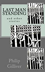 Last Man Standing: and other Stories