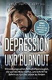 Depression und Burnout: Mit wirkungsvollen Selbsthilfestrategien, die aus der  Krise helfen, um Schritt für Schritt zurück ins Leben zu finden - Lena Sophie Herzog