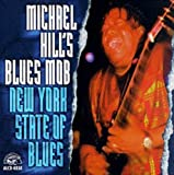 Songtexte von Michael Hill's Blues Mob - New York State of Blues