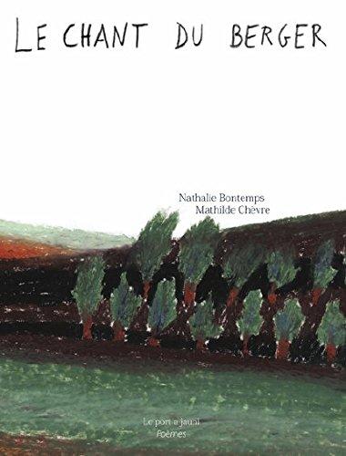 Le chant du berger par Nathalie Bontemps