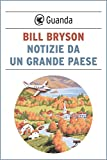 Dopo aver vissuto in Inghilterra per quasi vent'anni, Bill Bryson decide di tornare con la famiglia negli Stati Uniti, dove è nato e cresciuto. Ma lo scarto tra l'America che aveva lasciato da ragazzo, quella che lo accoglie e le abitudini acquisite ...