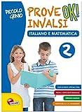 eBook Gratis da Scaricare Piccolo genio Prove INVALSI OK Italiano e matematica Per la Scuola elementare 2 (PDF,EPUB,MOBI) Online Italiano