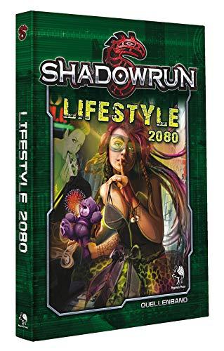Shadowrun: Lifestyle 2080 (Hardcover) (vormals: No Future)
