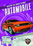 The Automobile (Inventions That Changed the World)
