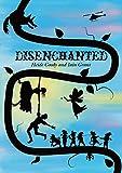 Disenchanted by Heide Goody, Iain Grant