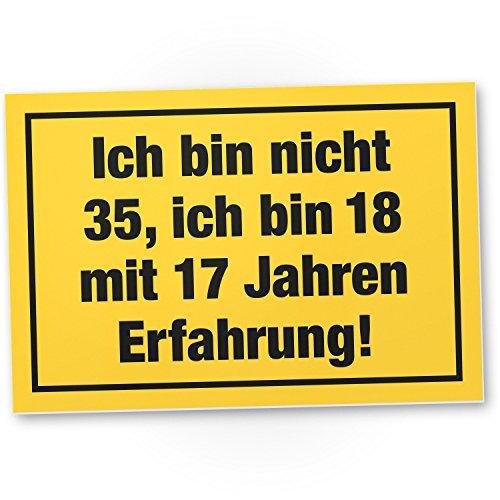 DankeDir! Ich Bin Nicht 35 Jahre, PVC Schild - Geschenk 35. Geburtstag, Geschenkidee Geburtstagsgeschenk Zum Fünfunddreißigsten, Geburtstagsdeko/Partydeko/Party Zubehör/Geburtstagskarte
