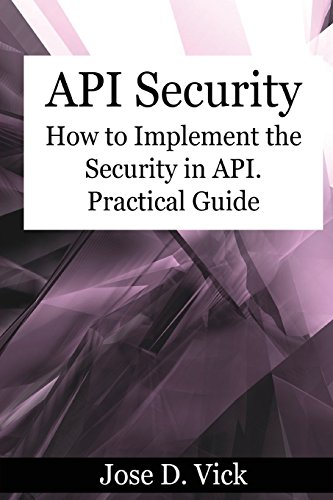 api-security-how-to-implement-the-security-in-api-practical-guide
