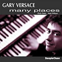 Many Places by Gary Versace (2006-05-16)