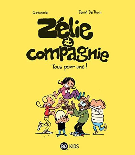 Zélie et compagnie Tome 2: En voiture!