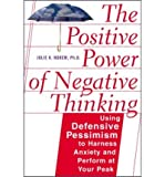 (THE POSITIVE POWER OF NEGATIVE THINKING ) BY NOREM, JULIE K{AUTHOR}Paperback - Julie K Norem