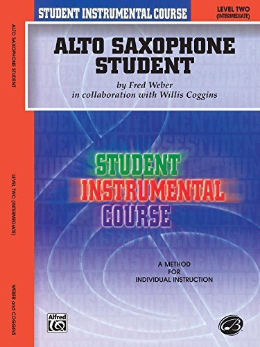 Student Instrumental Course Alto Saxophone Student: Level II by Willis Coggins (2000-12-01)
