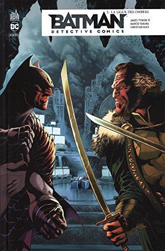 Batman detective comics, Tome 3 : La ligue des ombres par Collectif