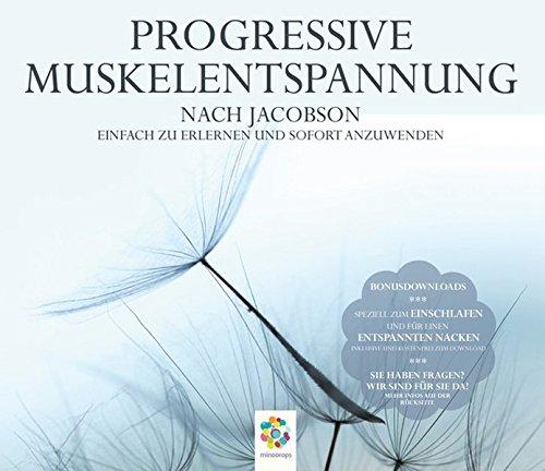Image of Progressive Muskelentspannung nach Jacobson * Einfach zu erlernen und sofort anzuwenden