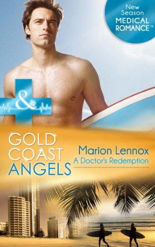 gold-coast-angels-a-doctors-redemption-mills-boon-medical-gold-coast-angels-book-1