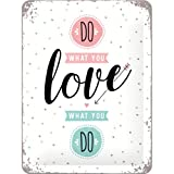 Nostalgic-Art 26202 Word Up - Do what you love, Blechschild 15x20 cm