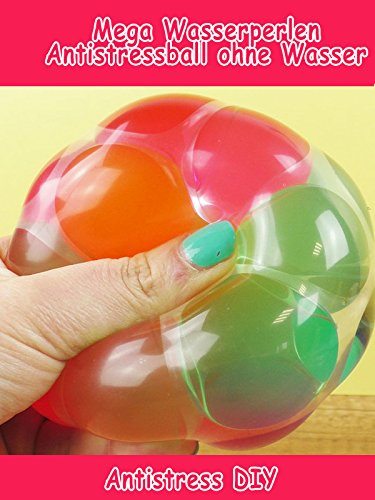 Clip: Mega Wasserperlen Antistressball ohne Wasser - Antistress (Monster Hand)