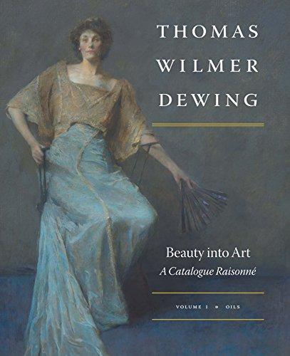 Thomas Wilmer Dewing: Beauty into Art: A Catalogue d'occasion  Livré partout en Belgique