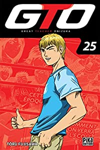 GTO : Great Teacher Onizuka Edition 20 ans Tome 25