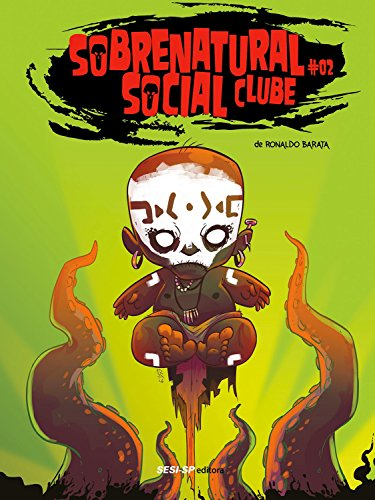 Sobrenatural Social Clube II (SESI-SP Quadrinhos) (Portuguese ...