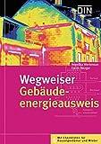 Wegweiser Gebäudeenergieausweis. Mit Checklisten für Hauseigentümer und Mieter.