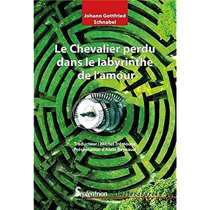 Le Chevalier perdu dans le labyrinthe de l'amour
