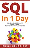 #10: SQL In 1 Day: Easy Database Beginner's Crash Course for Non-Technical Employees