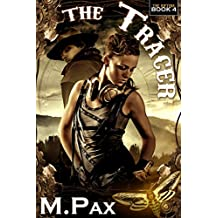 The Tracer (Rifters Book 4)
