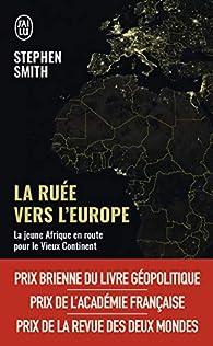 La ruée vers l'Europe par Stephen Smith