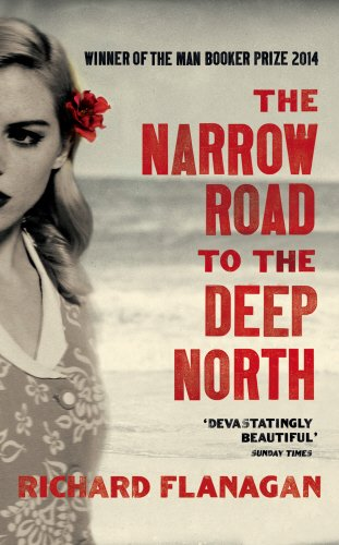 The Narrow Road to the Deep North por Richard Flanagan