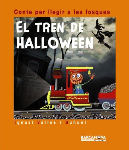 El tren de Halloween (Llibres Infantils I Juvenils - Contes Per Llegir...